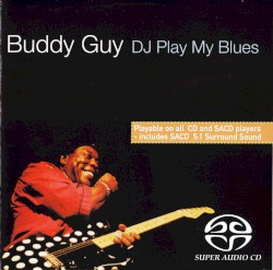 Buddy Guy - Blues at My Baby's House